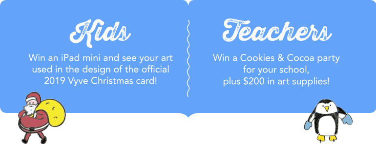 Vyve 2019 Christmas Card Contest Prizes